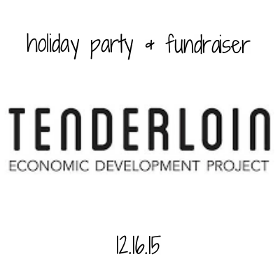 Tenderloin Economic Development Corporation's mission is equitable development for the Tenderloin community. They support small businesses in the neighborhood and brought in some of their businesses for this benefit.