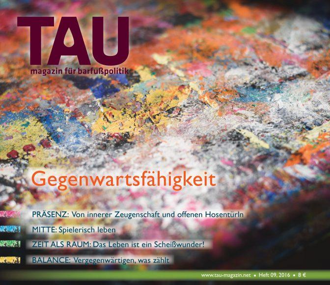 Flow in Bewegung und Gemeinschaft (2016). Themenartikel.  TAU magazin für barfußpolitik  #09