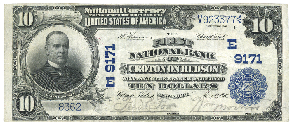A $10.00 bill issued by the First National Bank of Croton-on-Hudson, which opened in 1908.