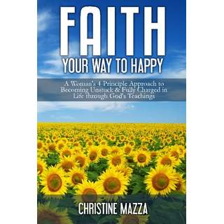 Faith Your Way to Happy.jpg