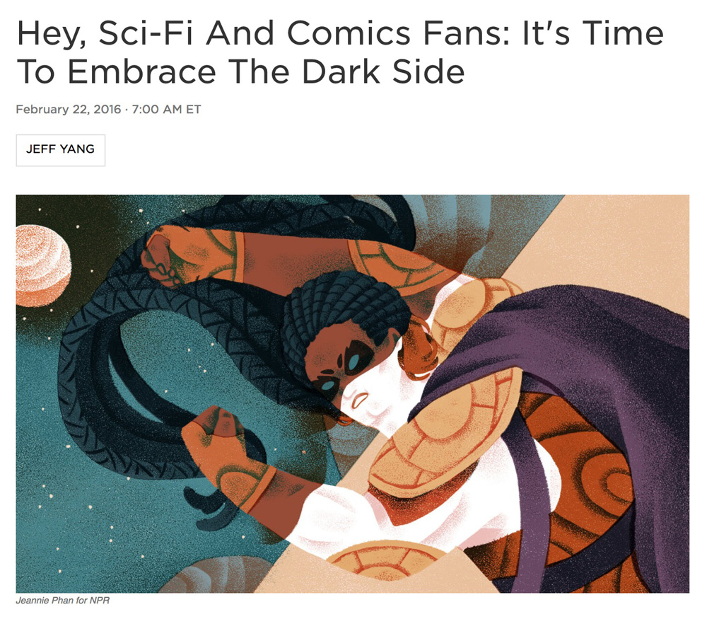 Illustration:  Jeannie Phan   Art Direction: Ariel Zambelich  Story:  Hey, Sci-Fi And Comics Fans: It's Time To Embrace The Dark Side