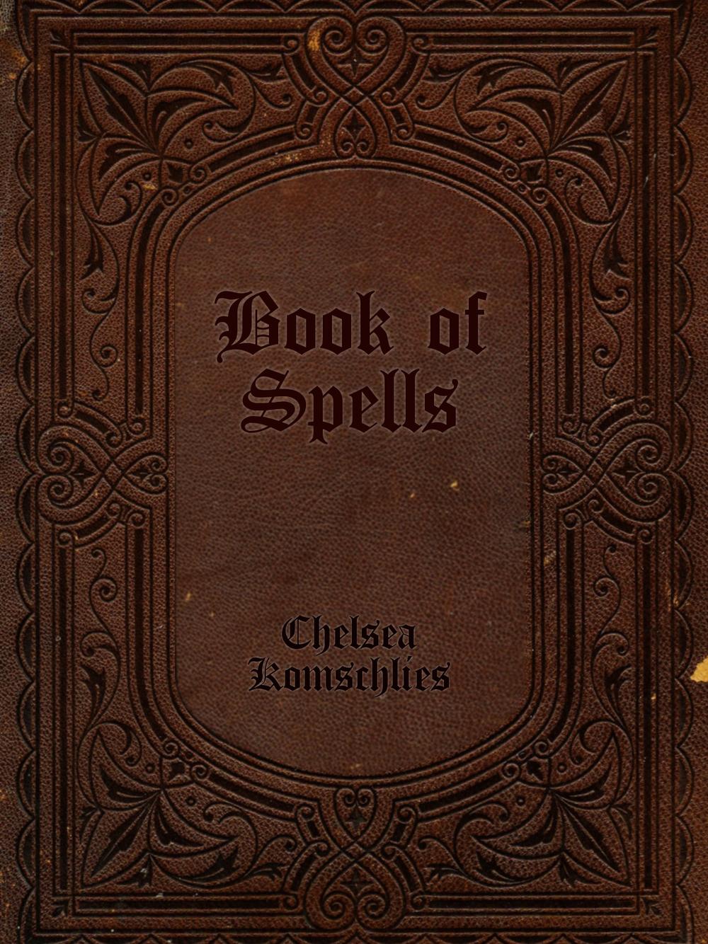 Chelsea_Komschlies_Book_of_Spells.jpg