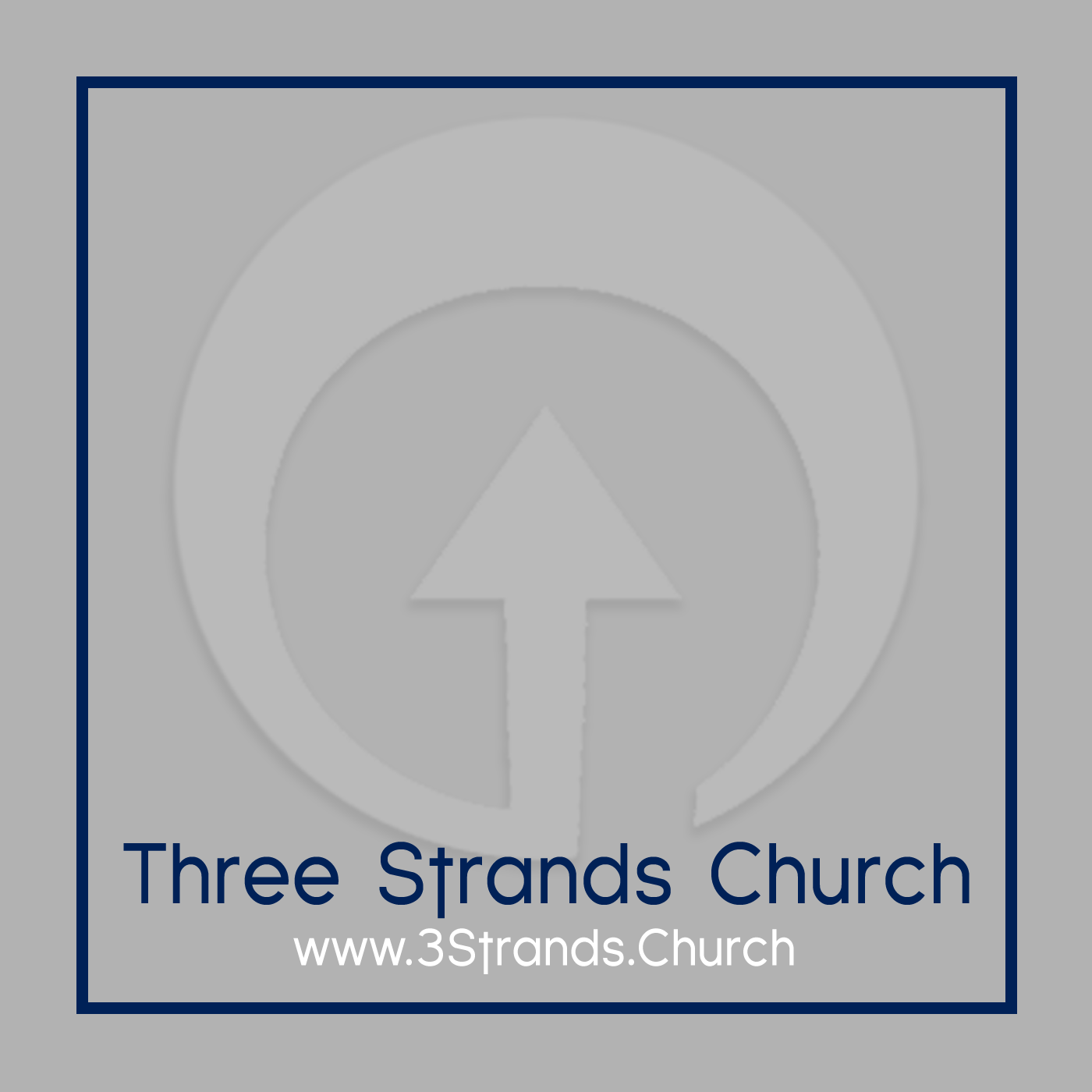 PODCAST: - Three Strands Church