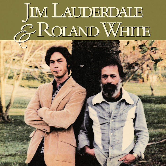 Jim Lauderdale & Roland White , the 1979 album that finally saw release almost 40 years after being made. It would take more than a decade after this recording for Jim's first album to come out.