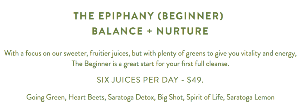 This is the cleanse I opted for, they have lots of options but I am DEFINITELY still a beginner:)