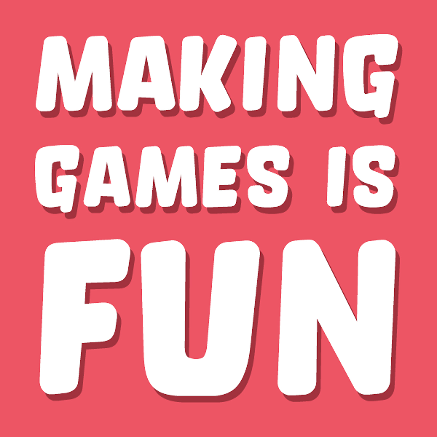 Making Games Is Fun - Gareth Dutton