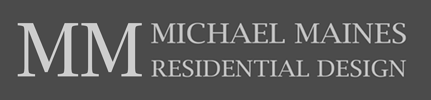 Michael Maines Residential Design