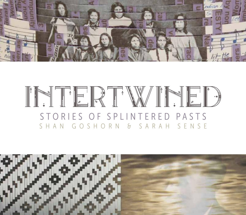 Intertwined: Stories of Splintered Pasts Catalog Published by AHHA Tulsa -
