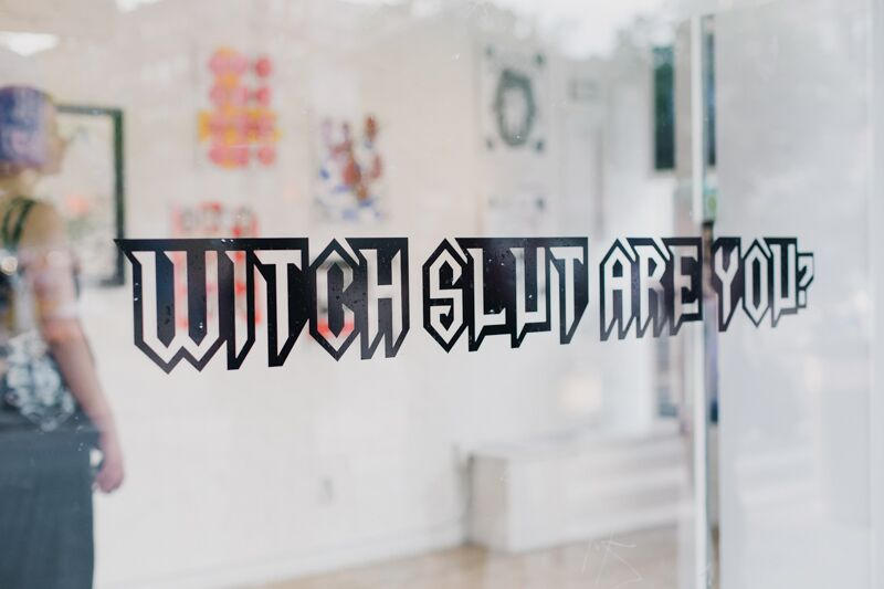 Witch Slut Are You? Wallplay, May 2015.