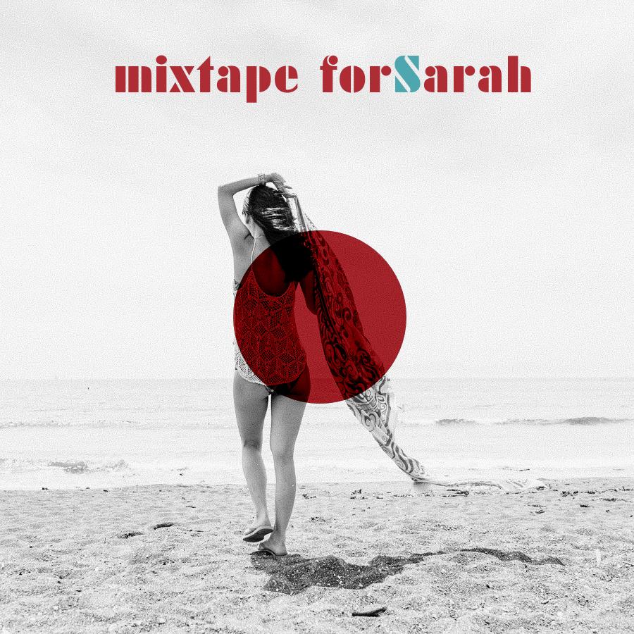 mixtape for Sarah 5.jpg