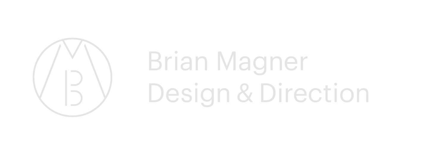 BRIAN MAGNER DESIGN & DIRECTION