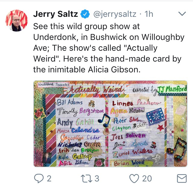 "Jerry Saltz shout-out on Twitter for ""Actually Weird"""