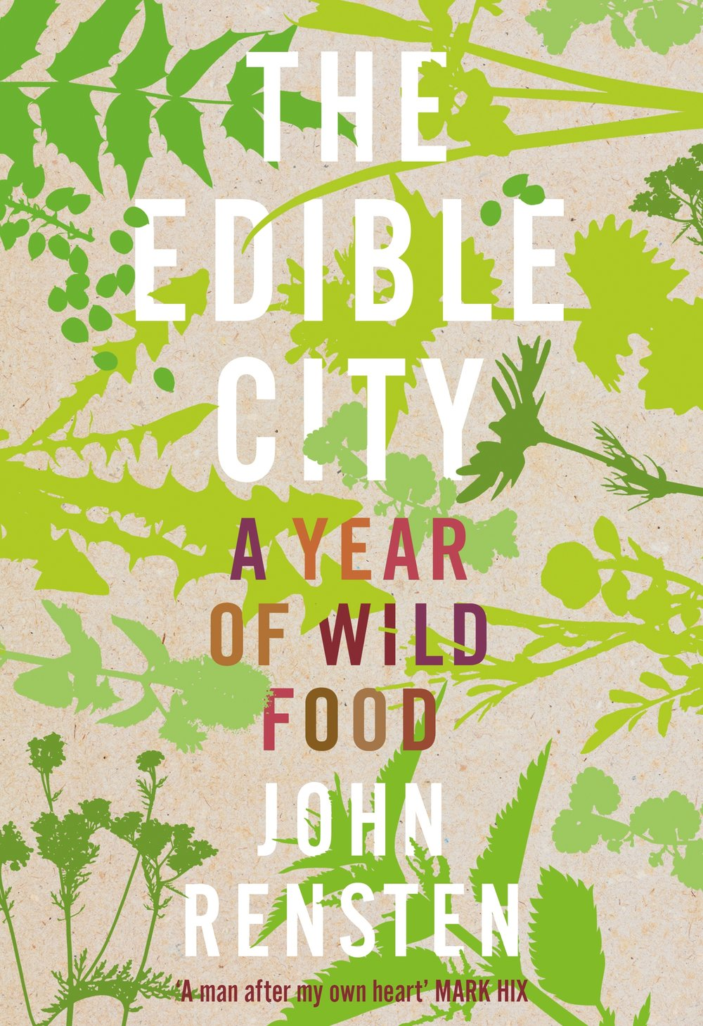 THE EDIBLE CITY     (Boxtree September 2016)