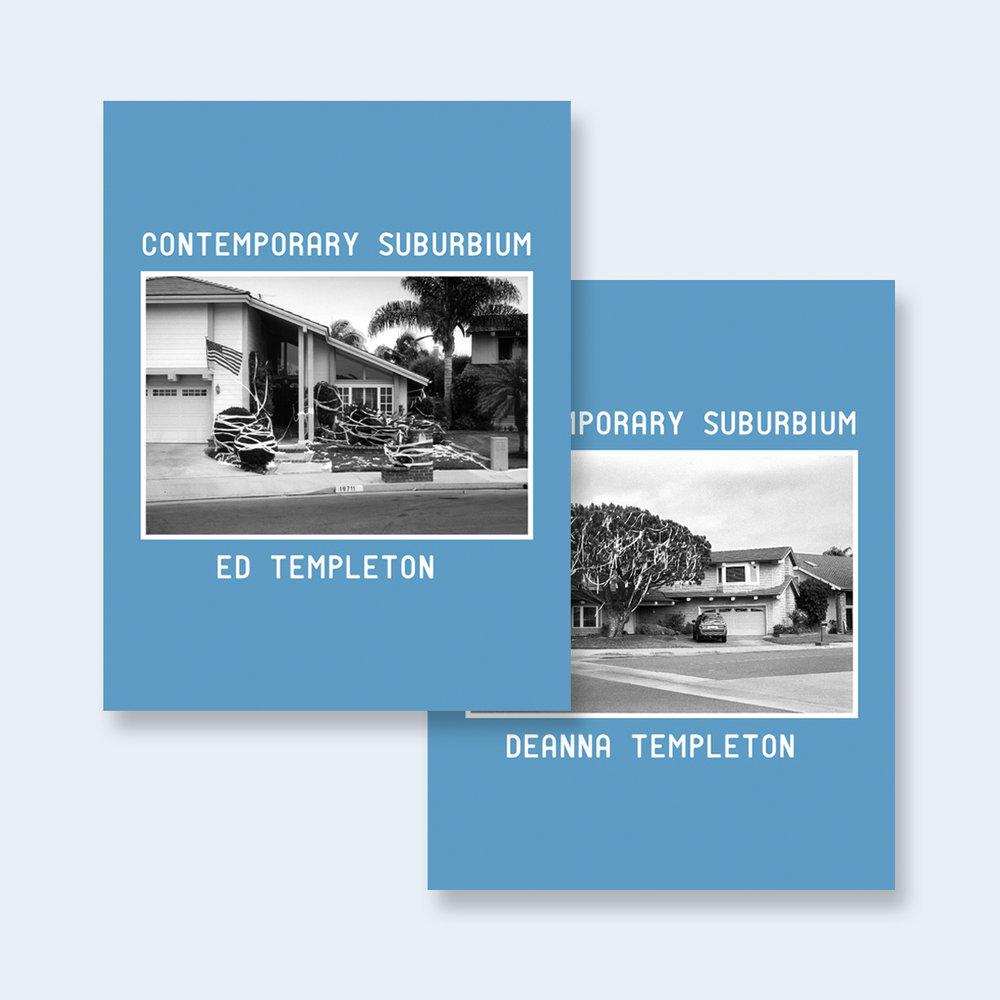 ED & DEANNA TEMPLETON | Contemporary Suburbium |Order >