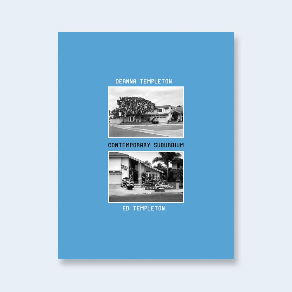 ED & DEANNA TEMPLETON | Contemporary Suburbium (Special Edition)|Order >
