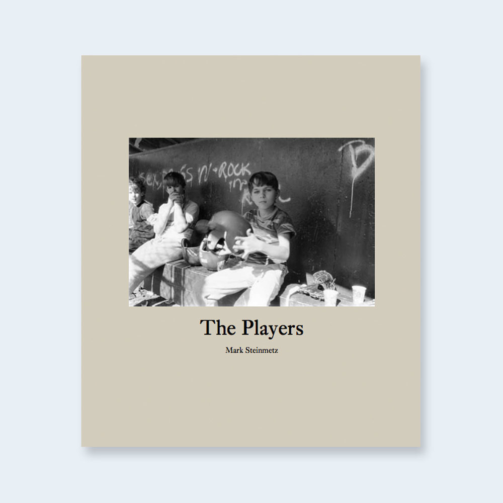 FEATURED  MARK STEINMETZ  |   The Players  |  Order >