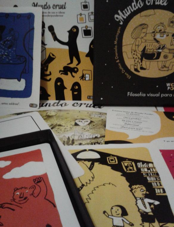 """""""Mundo cruel"""". Filosofía visual para niños. Proyecto de Wonder Ponder. Textos de Ellen Duthie. Ilustraciones de Daniela Martagón. Editorial Traje de Lobo, España, 2014."""