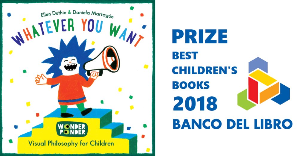 Wonder Ponder S Whatever You Want Wins Best Children S Books 2018