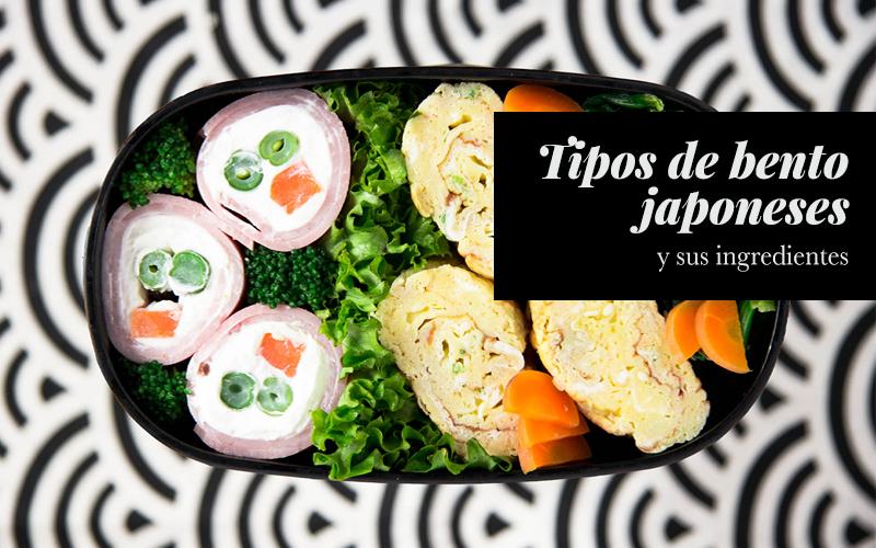 tipos de bento japoneses y sus ingredientes