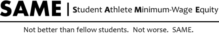 SAME | Student Athlete Minimum-Wage Equity