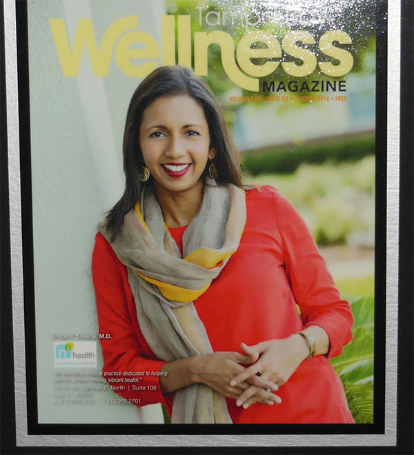 Dr. Shilpa Saxena on the cover of Tampa Wellness Magazine