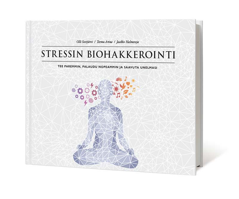 Stressin biohakkerointi - (2018)