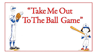 take me out to the ball game preview.jpg