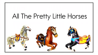 All The Pretty Little Horses330.jpg