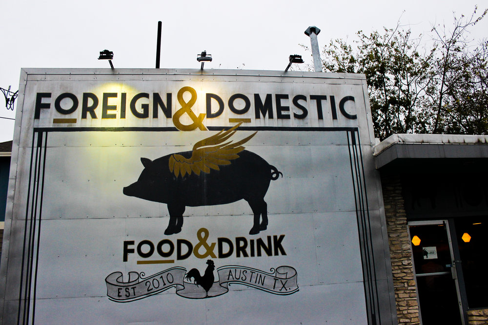 Foreign & Domestic is a locally owned restaurant.