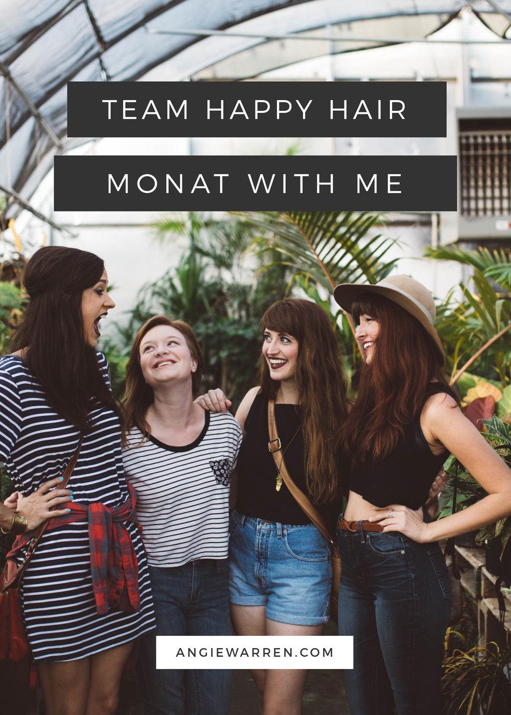 Team Happy Hair - Monat with Angie Warren