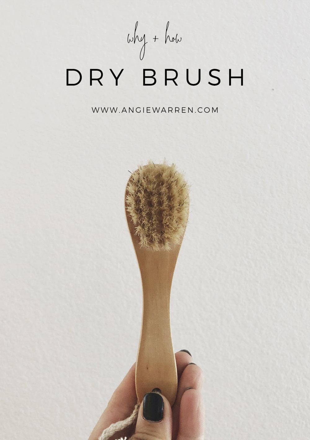 Dry Brushing / www.angiewarren.com