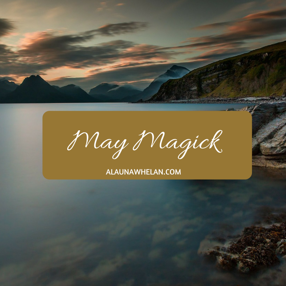 Join me for 'May Magick' 2018.