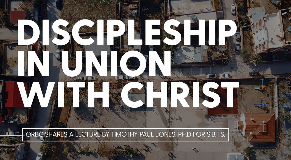 Discipleship in union with christ.jpg