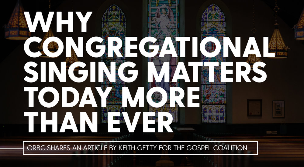 Why Congregational Singing Matters Today More than Ever.jpg