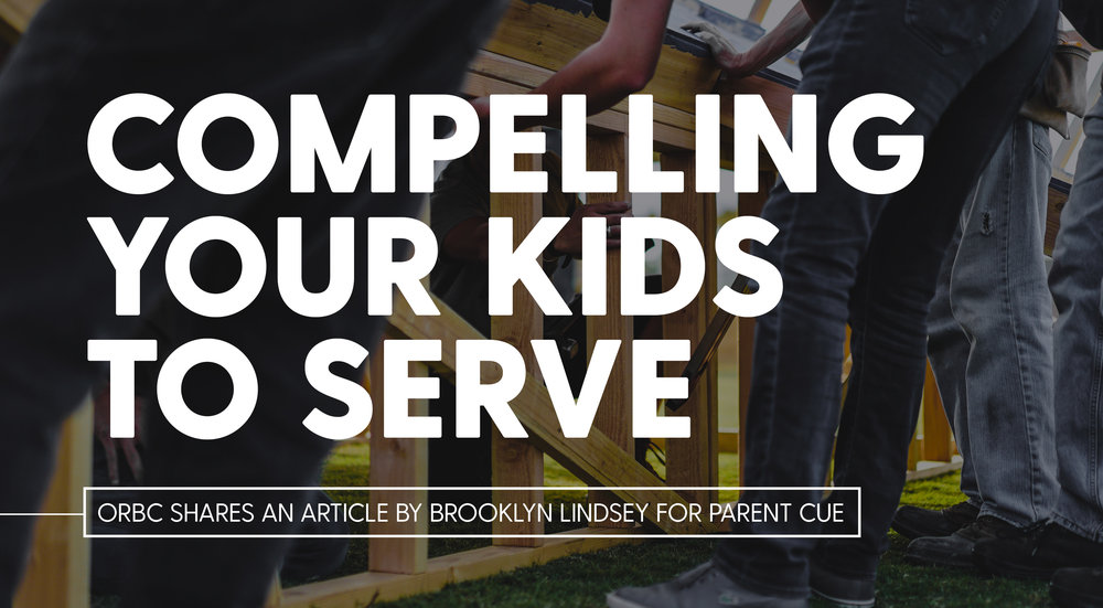 Compelling Your Kids To Serve.jpg