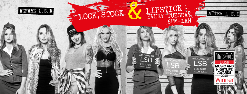 Lock Stock & Barrel Dubai Ladies' Night Campaign