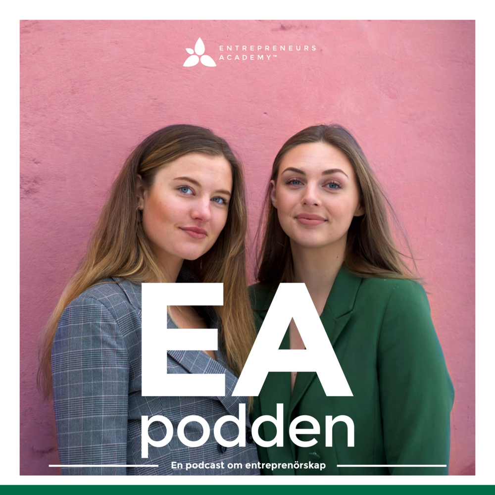 The EA Podcast - One of the biggest trends right now in Sweden is podcasts, and we are definitely not going to let it pass by us. Therefore we launched a podcast with our own nisch where Moa and Åsa (active in Entrepreneurs Academy) are interviewing inspiring and successful Swedish entrepreneurs.