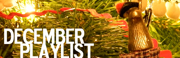 Check out Rye & Rivet's December playlist by clicking  here .