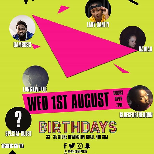 The Welcome Party (@WeWelcomeParty) returns to @_birthdays on August 1st with performances from @lady_sanity / @bluesforthehornmusic + special guests! TICKETS IN BIO! 📆 #music #liveevent #rnb #soul #london #dalston #party #live