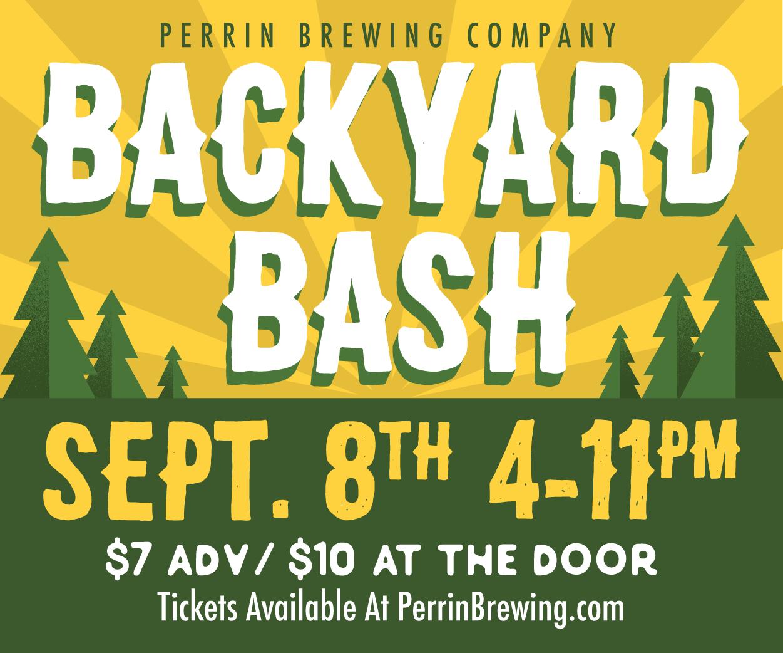 Perrin Backyard Bash Perrin Brewing Company