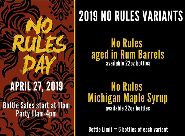 No Rules Day 2019 Variants are No Rules aged in rum barrels and No Rules beer with Michigan maple syrup!  Limited Release. Limit = 6 bottles of each variant #norulesday #perrinnorules #norulesvietnameseporter