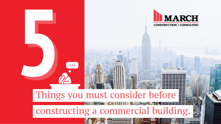 5 Things You Must Consider Before Constructing a Commercial Building