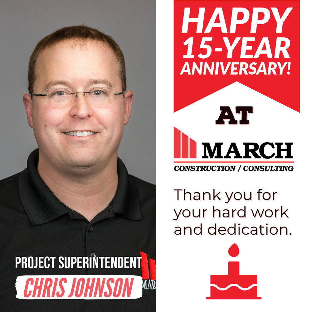 Happy 15-Year Work Anniversary Chris Johnson! - March Construction