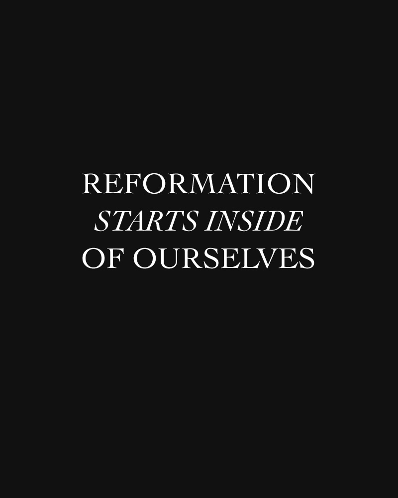 Reformation starts inside of ourselves | Finding Freedom in Following our own Trends | Keeper & Co. Blog