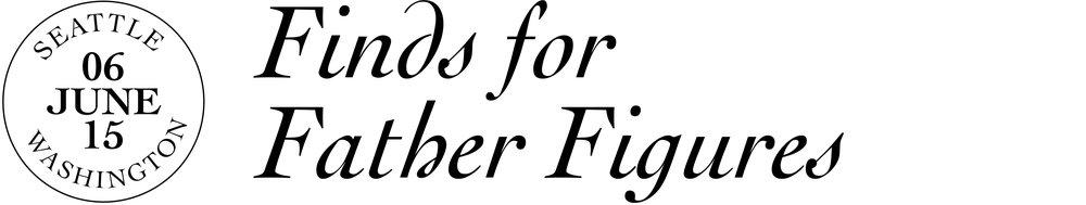 2015-06-10_FindsforFatherFigures_Newletter_Header_Headline.jpg