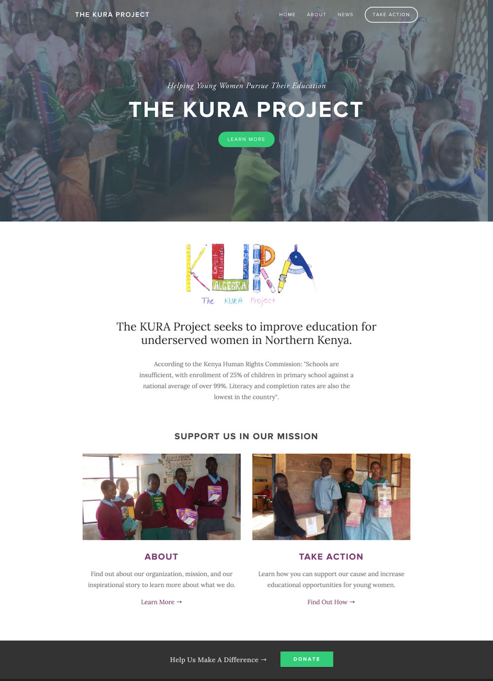The Kura Project is a non-profit organization supporting the education of young women in Northern Kenya. They had little to know web presence before we launched their new site so they can now accept donations online!