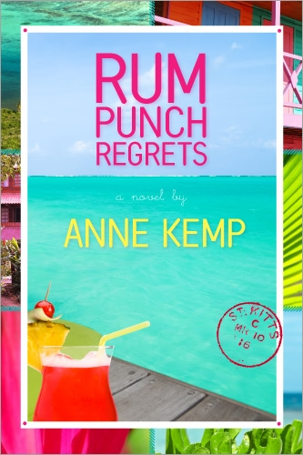 Rum Punch Regrets, The Abby George Series by Anne Kemp