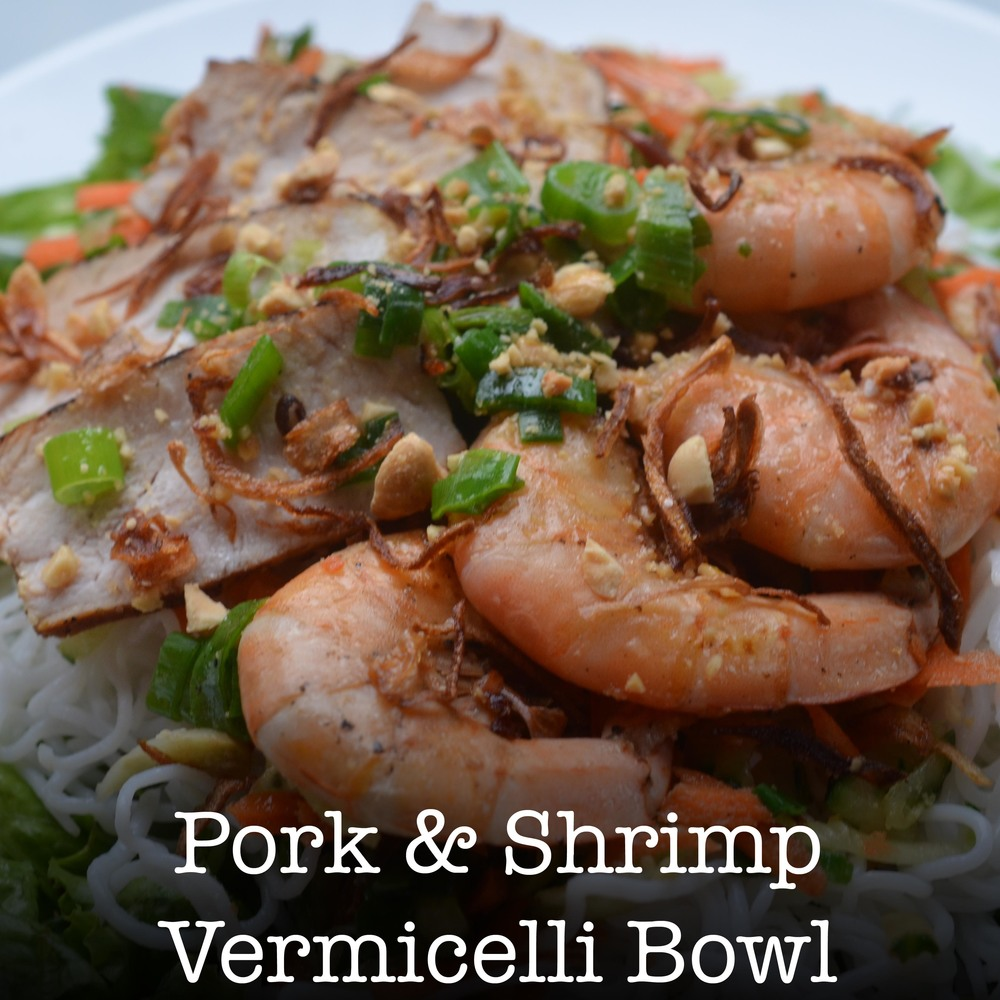 Pork & Shrimp Vermicelli Bowl.jpg