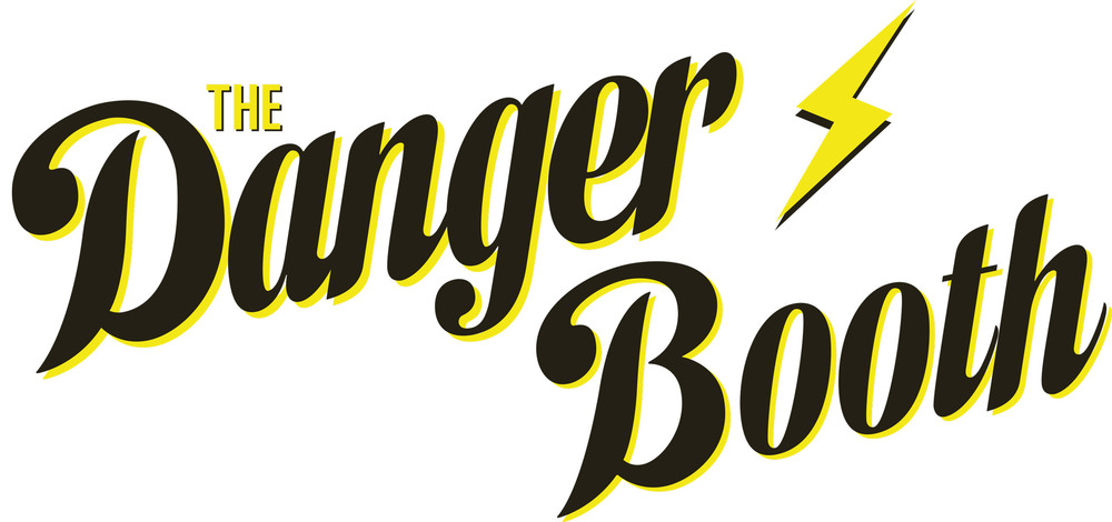The Danger Booth