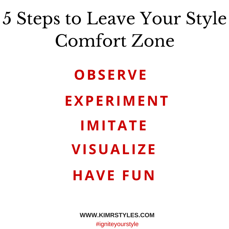 5 Steps to Leave Your Style Comfort Zone